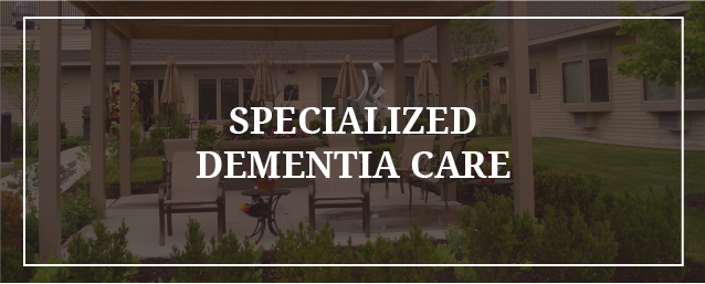Specialized Dementia Care